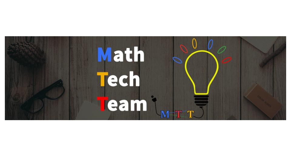 Math Tech Team