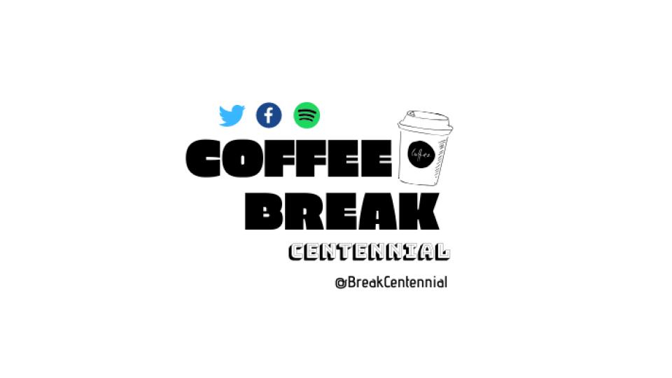 Coffee Break Centennial