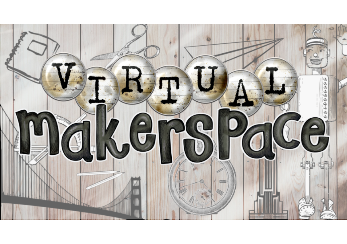 Virtual Makerspace