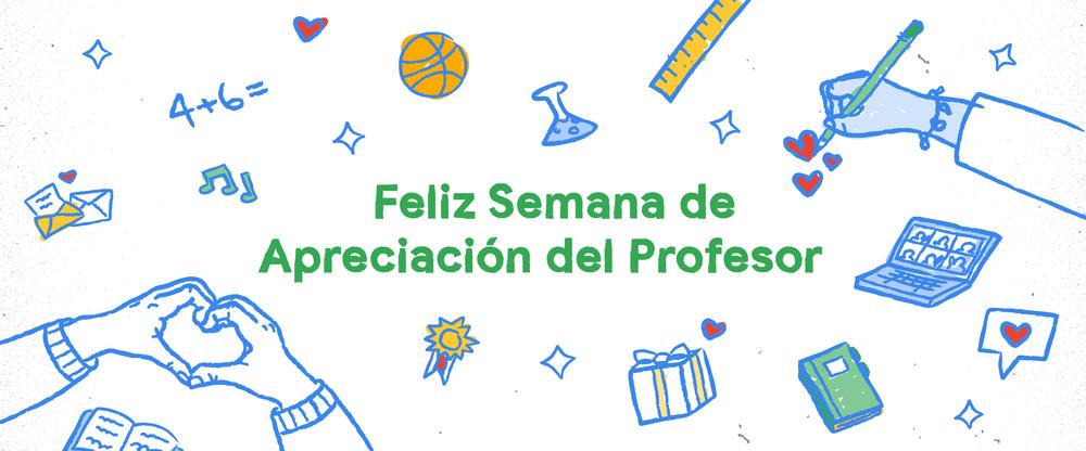 Feliz Semana de Apreciación del Profesor