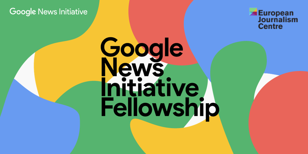 The Google News Initiative Fellowship logo, along with the Google News Initiative and European Journalism Centre logos, on an abstract colored background.