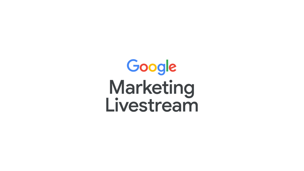 Text says: Google Marketing Livestream.