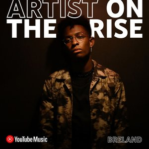 2021 Nashville breakout BRELAND is our next Artist on the Rise