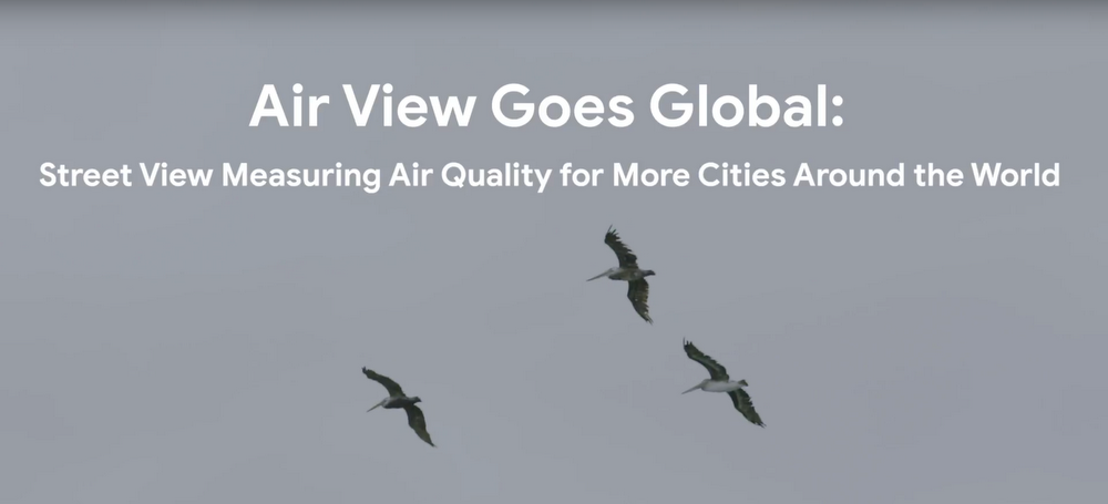 Air View Goes Global: Street View Measuring Air Quality for More Cities Around the World