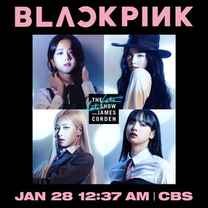 BLACKPINK will be on The LATE LATE SHOW with James Corden
