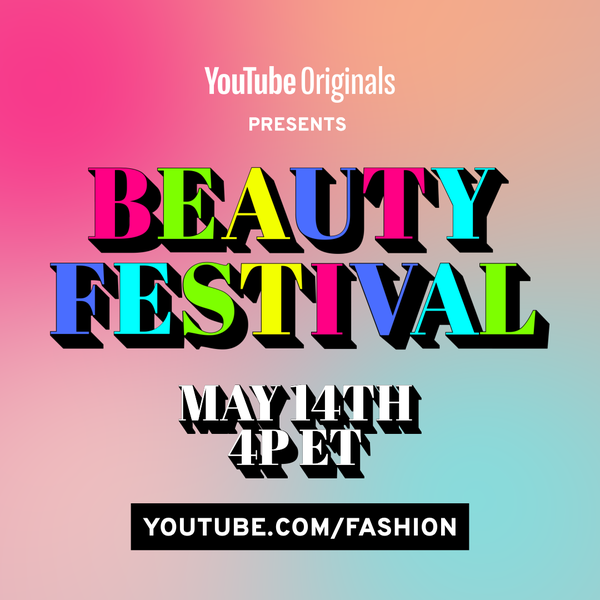 YouTube's first-ever Beauty Festival is coming on May 14