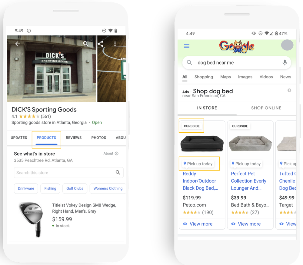 The holiday season  - There are two phones showing products for sale that are available in-store. The first shows the products tab on Dick's Sporting Goods' Business Profile page on Google. The second shows a Google Search results page advertising dog beds that are available for curbside pickup or pick up today in nearby stores.