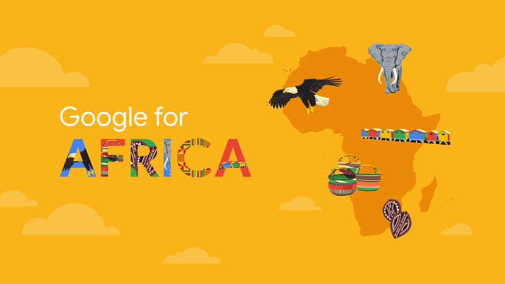 A picture that reads Google for Africa against a yellow background and an outline of Africa with various local illustrations floating over it (a bird, baskets, homes)