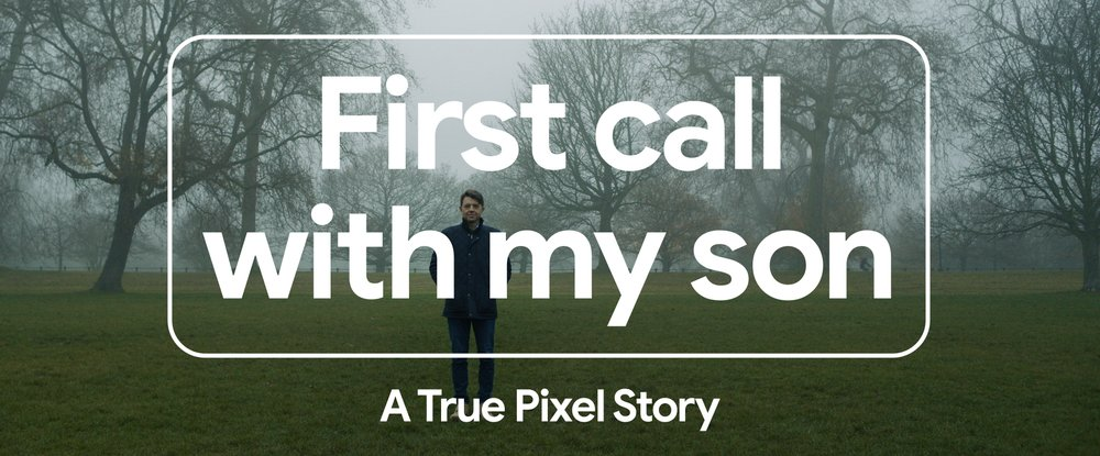 """Image shows man standing wearing a jacket in a field surrounded by leafless trees with fog with the text """"first call with my son a true pixel story"""""""