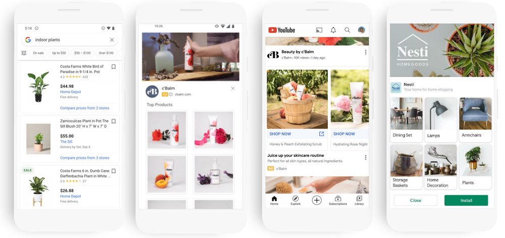 There are four phones all depicting screenshots of available shopping formats on Google. The first shows images of indoor plants for sale on the Shopping tab. The second shows beauty products, like lotion, available for sale under a YouTube ad advertising the same brand. The third shows the same beauty products for sale in an ad on the YouTube Home Feed. The final image shows homegoods, like lamps and storage baskets for sale within an App ad.