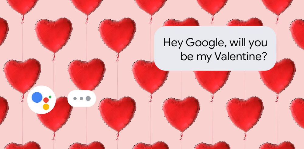 With love, from your Google Assistant