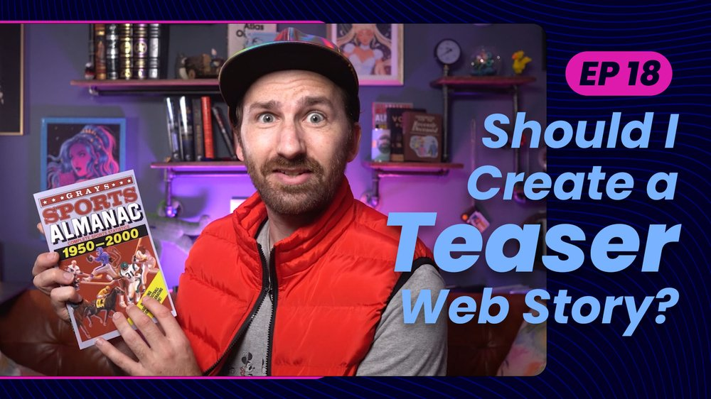 Web Stories, not Web Teasers