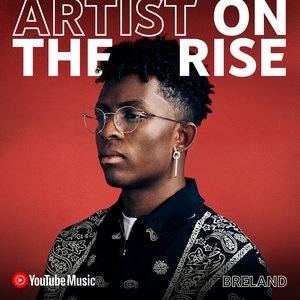 YouTube Artist on the Rise BRELAND shares his story