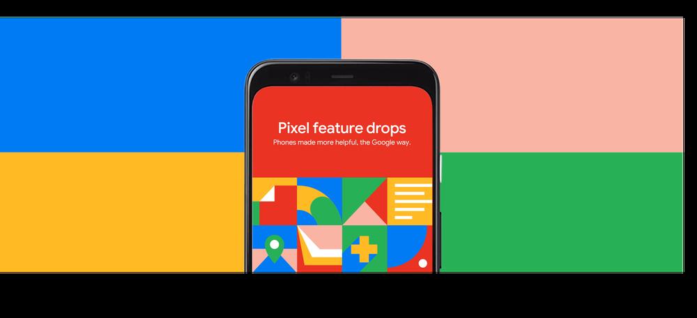 Google anuncia las Pixel Feature Drops, actualizaciones cargadas de nuevas funciones para los dispositivos Pixel