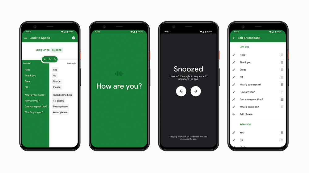 "A visual of key screens from the Look to Speak app; A screen showing two lists of phrases, with the left list selected; A screen showing the selected ""how are you?""; A screen showing the app when it is snoozed; A screen showing where users can edit phrases."