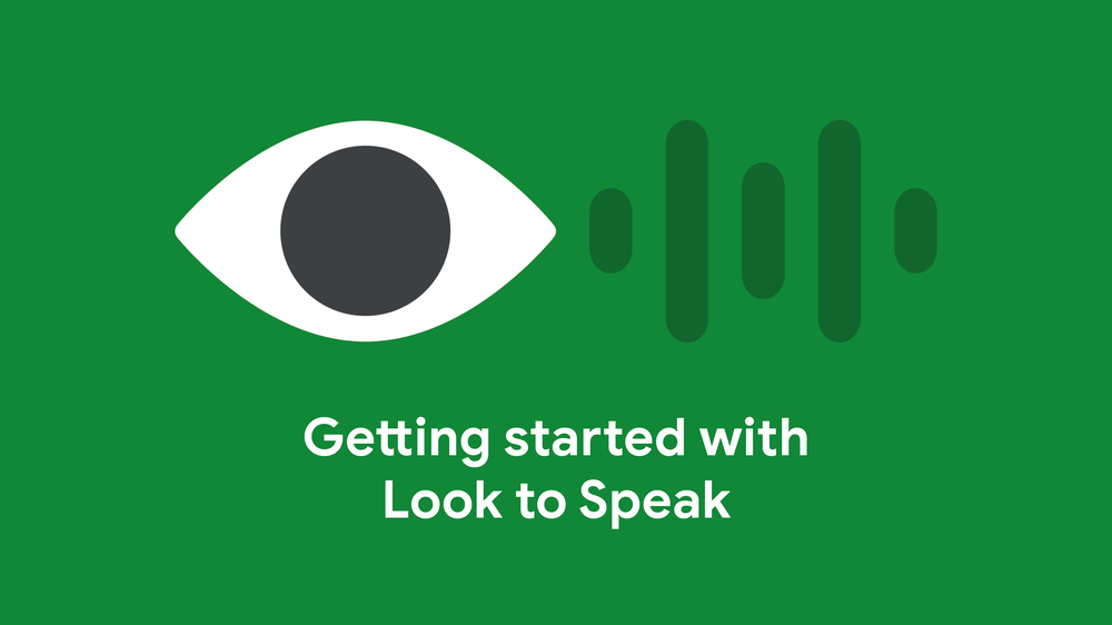 "Image shows Cartoon eye with words ""Getting started with Look to Speak"""