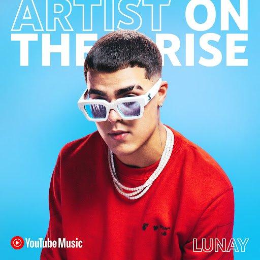 YouTube  Music anuncia Lunay como próximo Artist on the Rise de 2021