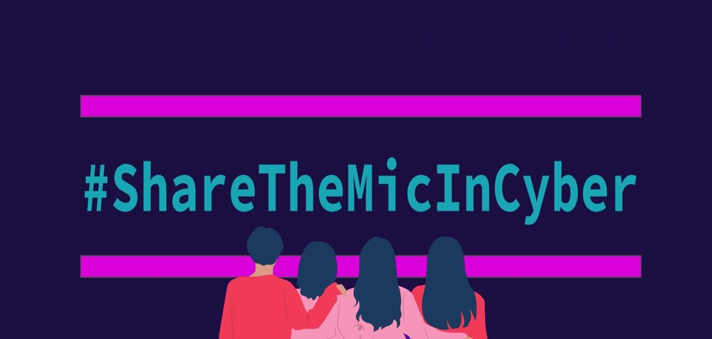 #ShareTheMicInCyber logo with an illustration of four people with their backs to facing you, their arms around one another under it.