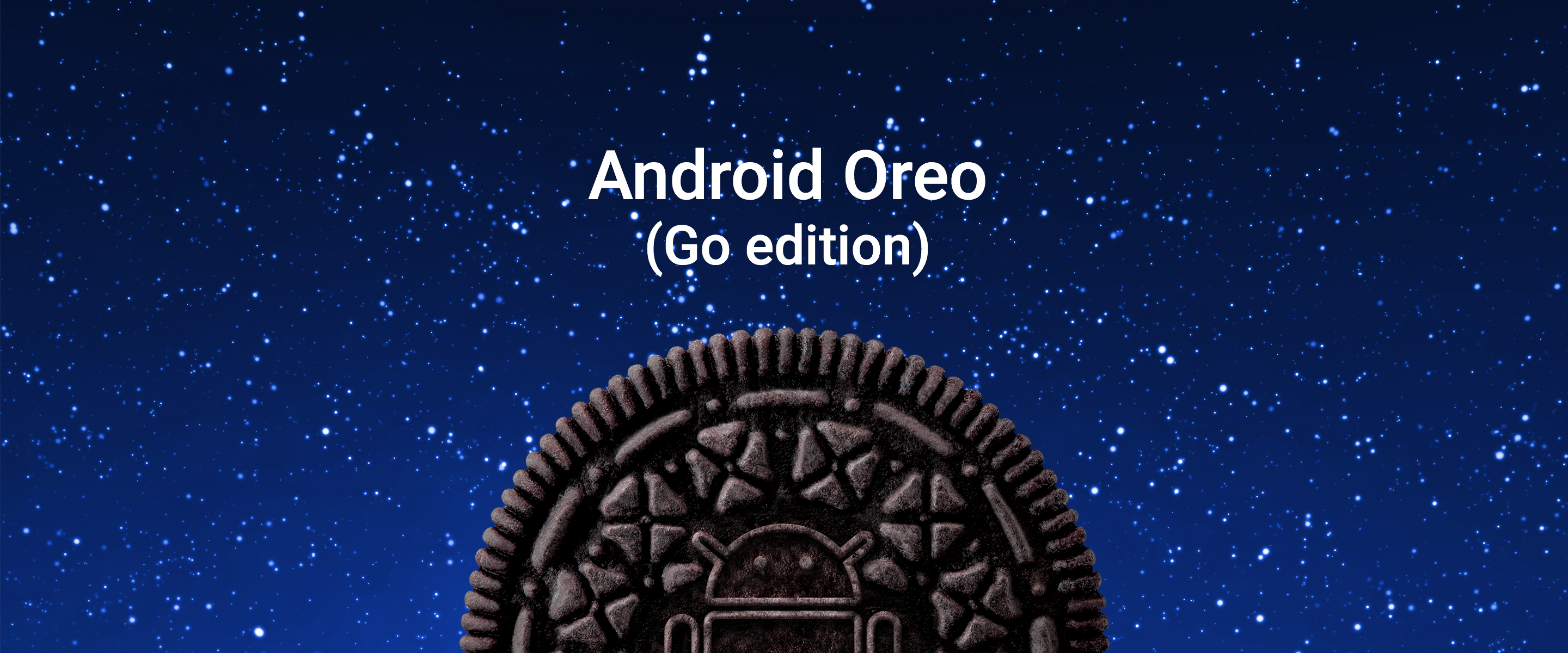 Introducing Android Oreo (Go edition) with the release of Android 8 1
