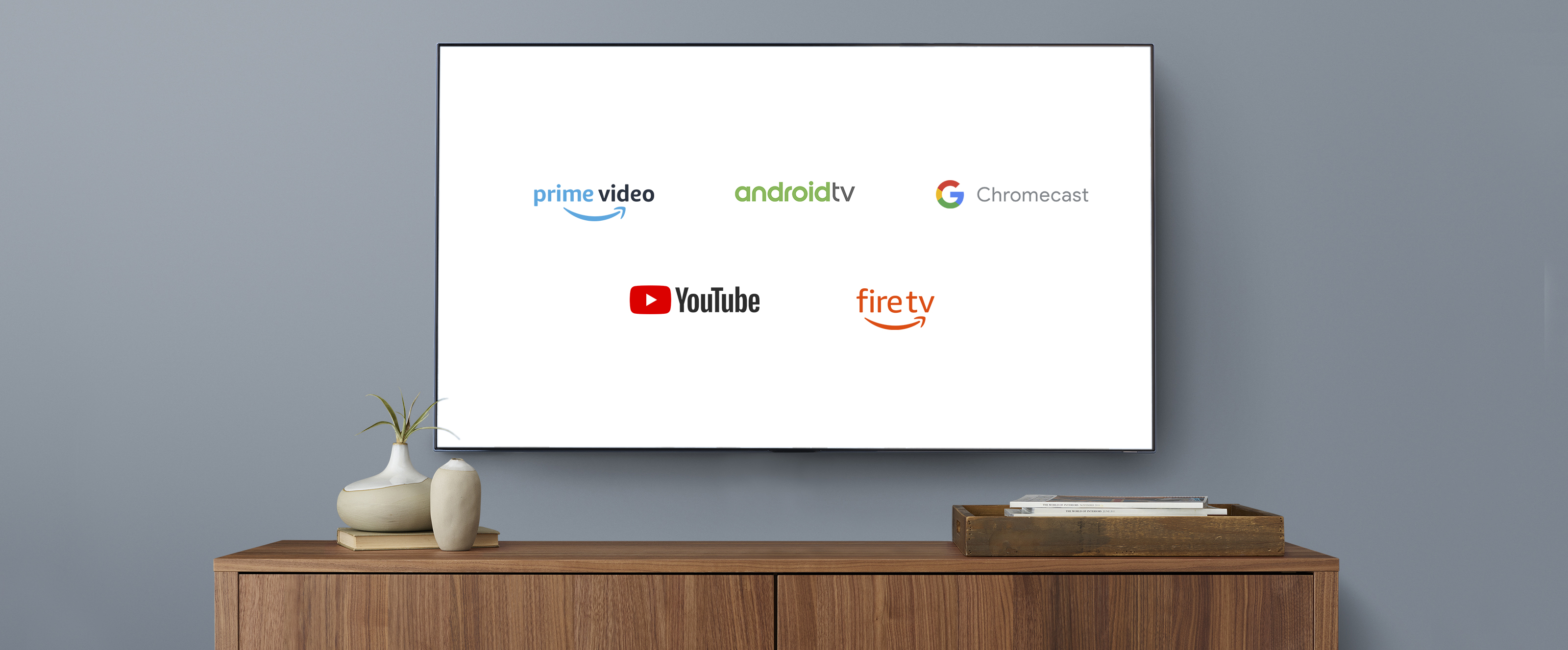 Prime Video is on Chromecast and Android TV, plus YouTube on