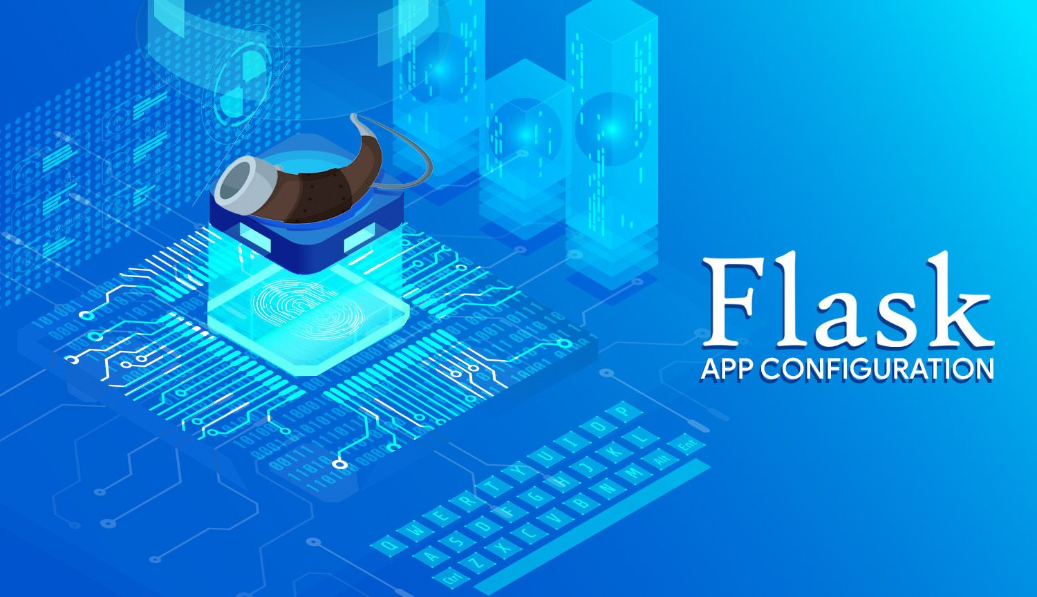 Configuring Your Flask App