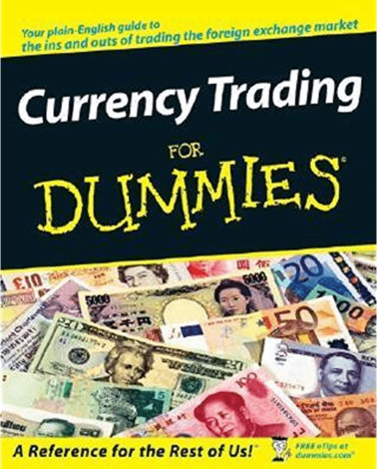 Currency Trading for Dummies - Getting Started Edition