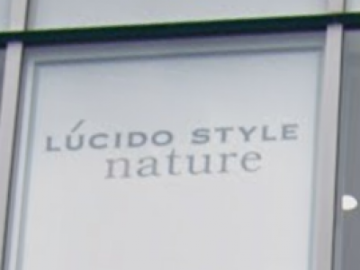 LUCIDO STYLE nature 【ルシードスタイル ナチュール】