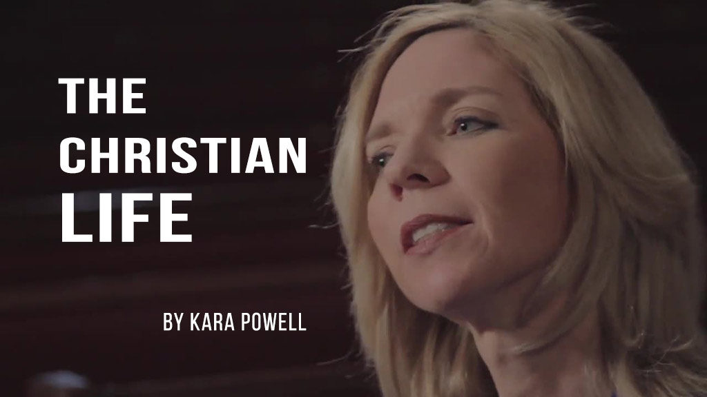 The Christian Life by Kara Powell