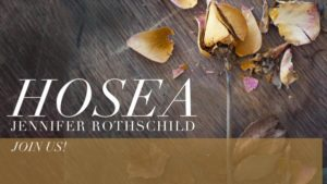 Hosea: Unfailing Love Changes Everything
