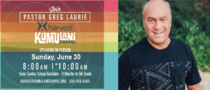 Pastor Greg Laurie LIVE June 30, 2019