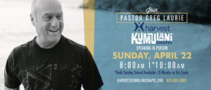 Pastor Greg Laurie is Speaking 4-22-18