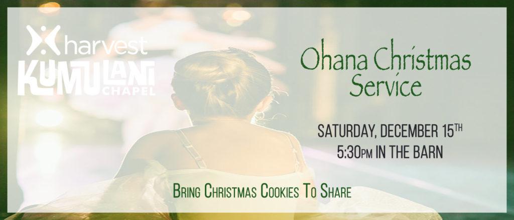 Ohana Christmas Service 2018
