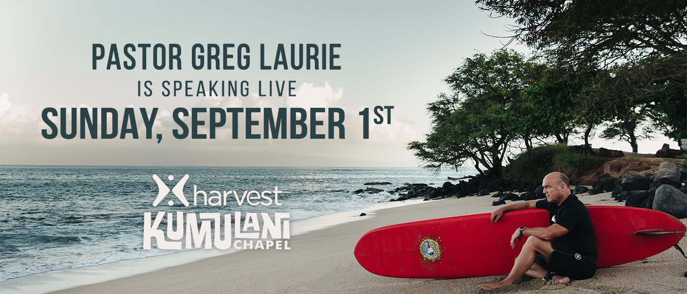 Pastor Greg Laurie LIVE 9-1-19