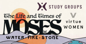 Virtue - Water Fire Stone: The Life and Times of Moses