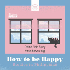 How to be Happy: Studies in Philippians