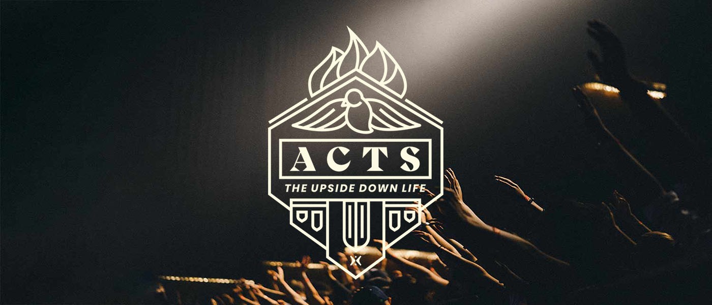 Book of Acts: The Upside Down Life