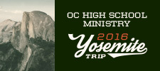 OC High School Yosemite Summer Camp