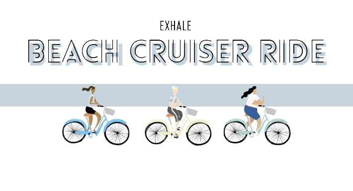 Exhale Beach Cruiser Event