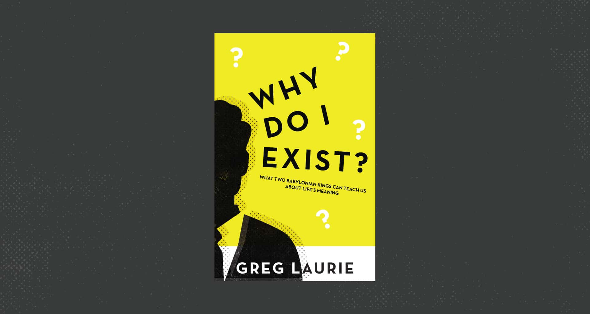 why do i exist book cover with man on cover greg laurie e book