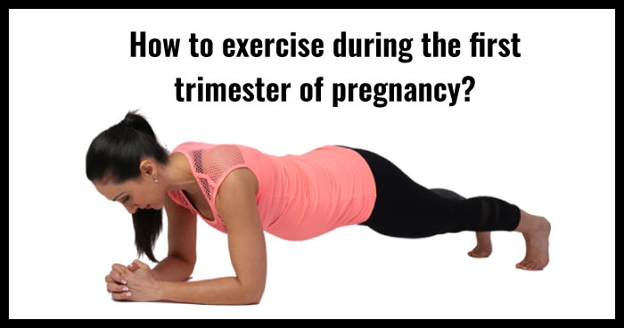 Trimester 1 tips - exercise