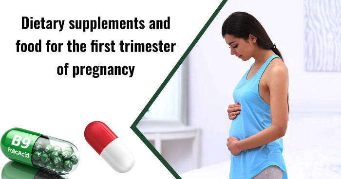 Trimester 1 tips - dietary supplements