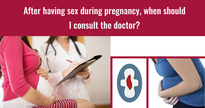 Sex in pregnancy - when to consult doctor