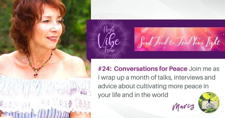 #24: Marcy Neumann — Conversations for Peace