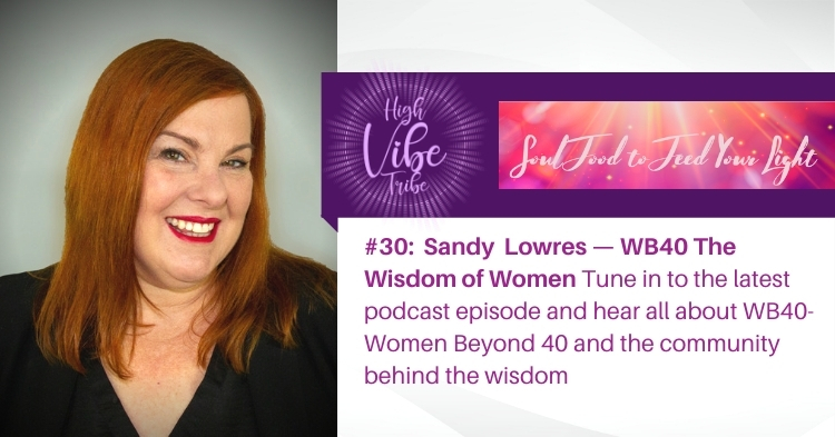 #30:  Sandy  Lowres — WB40 The Wisdom of Women