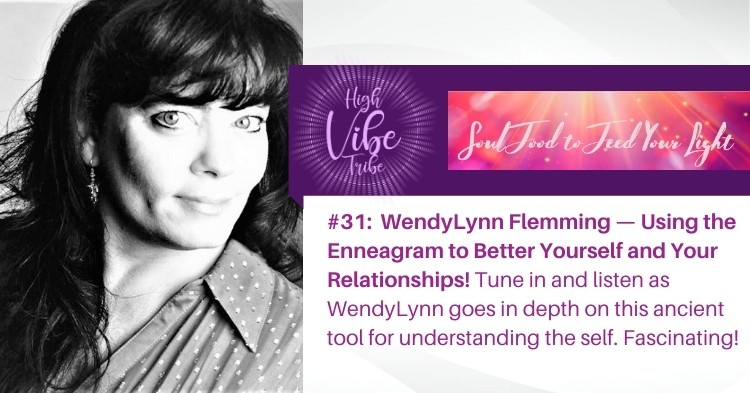 #32:  WendyLynn Flemming — Using the Enneagram to Better Yourself and Your Relationships!
