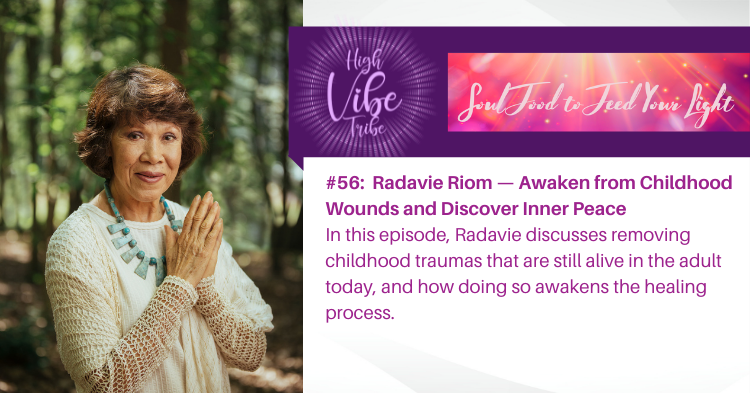#56: Radavie Riom — Awaken from Childhood Wounds and Discover Inner Peace