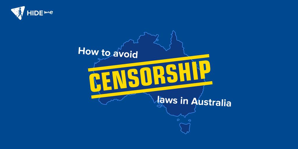How To Avoid Censorship Laws In Australia