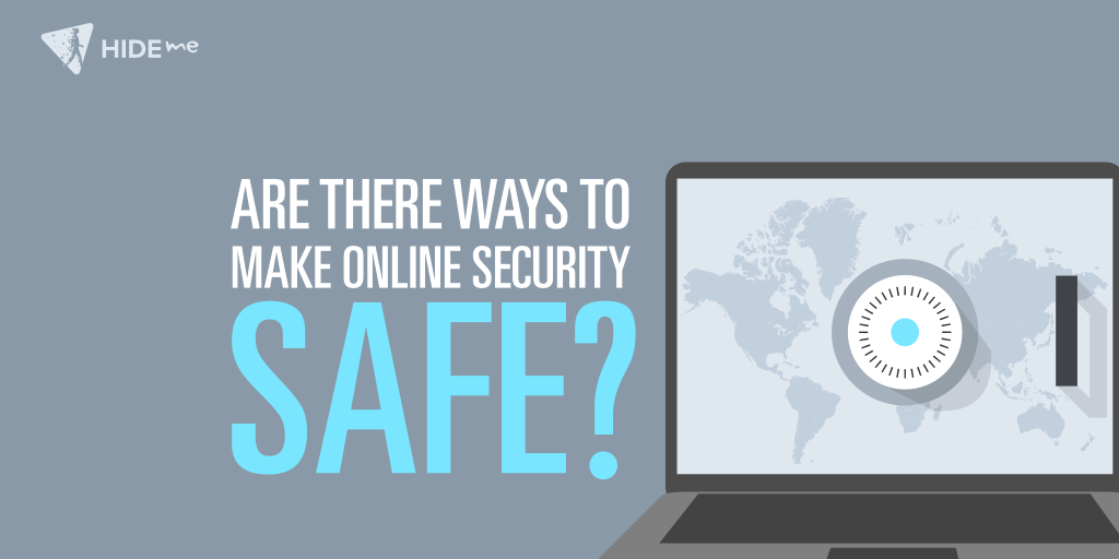 Ways to keep your privacy safe online