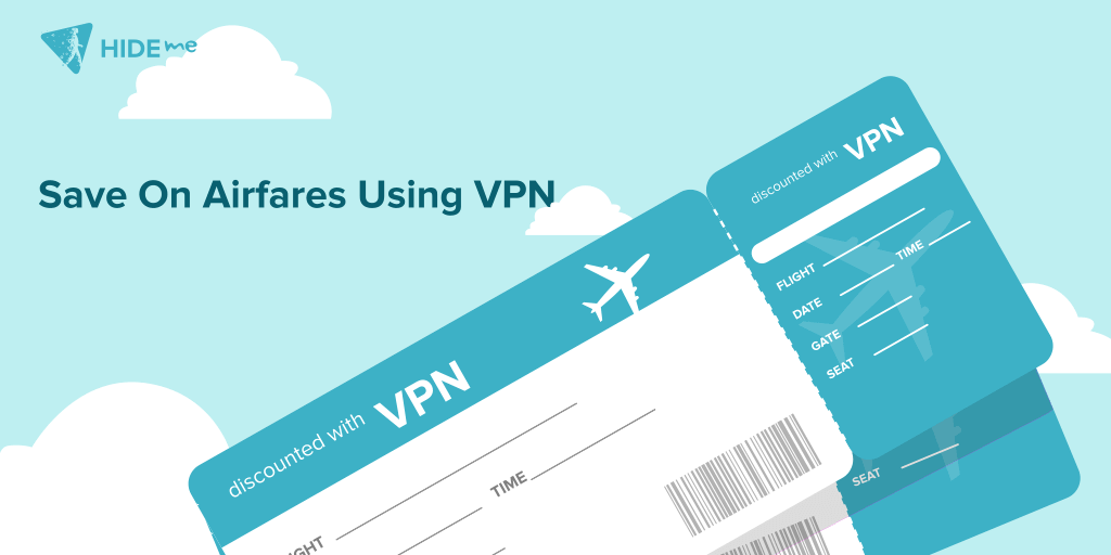 How to save money on airfare with VPN