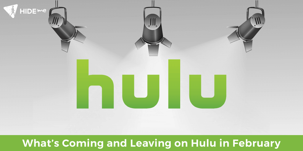What's Coming And Leaving Hulu In February